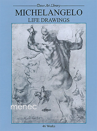 Michelangelo. Life Drawings