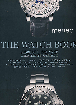 Brunner, Gisbert L. & Pfeiffer-Belli, Christian - Watch Book
