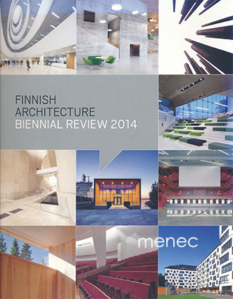 Finnish Architecture. Biennal Review 2014