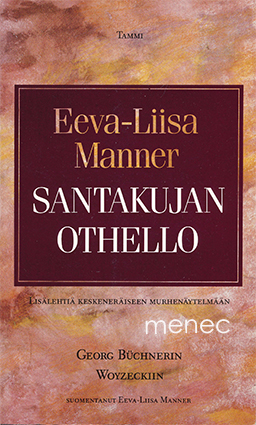 Manner, Eeva-Liisa - Santakujan Othello