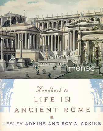 Adkins, Lesley & Adkins, Roy A. - Handbook to Life in Ancient Rome