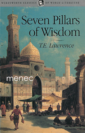Lawrence, T. E. - Seven Pillars of Wisdom