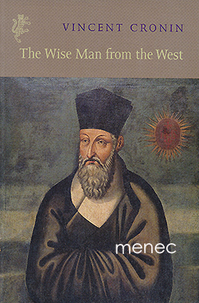 Cronin, Vincent - Wise Man from the West