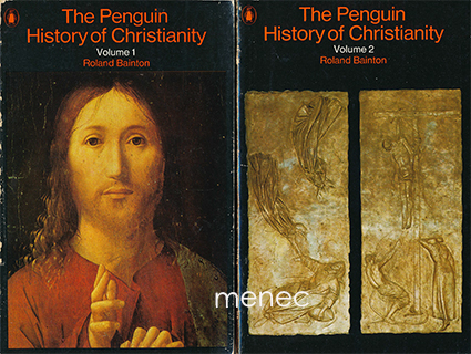 Bainion, Roland - Penguin History of Christianity. 1-2