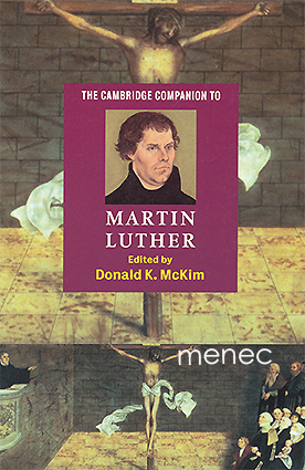 Cambridge Companion to Martin Luther