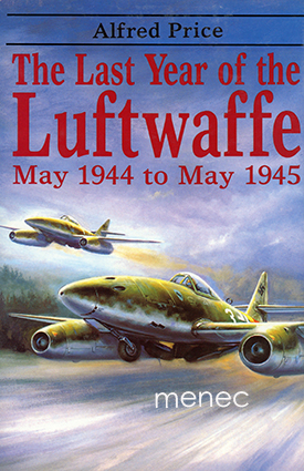 Price, Alfred - Last Year of the Luftwaffe