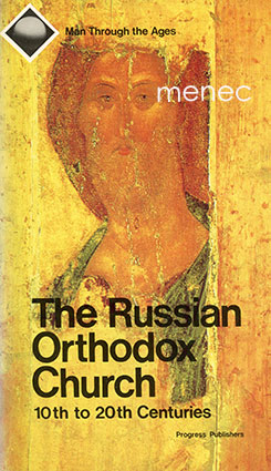 Russian Orthodox Church. 10th to 20th Centuries