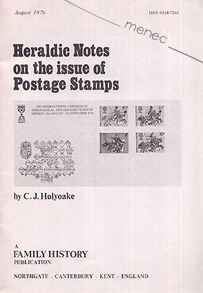 Holyoake, C. J. - Heraldic Notes on the issue of Postage Stamps