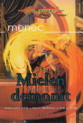 Weis, Margaret & Hickman, Tracy & Perrin, Don - Mielen demonit