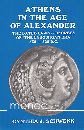 Schwenk, Cynthia J. - Athens in the Age of Alexander
