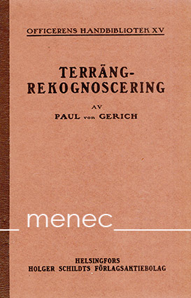 Gerich, Paul von - Terrängrekognoscering