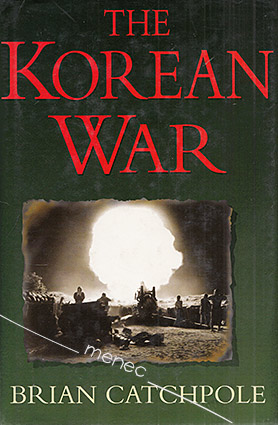 Catchpole, Brian - Korean War 1950–53