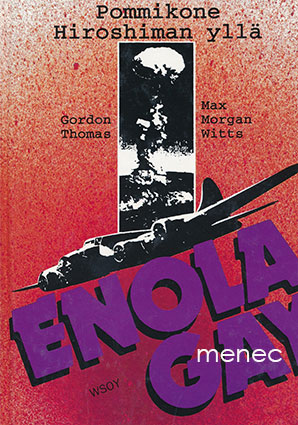 Thomas, Gordon & Witts, Max Morgan - Enola Gay