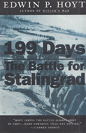 Hoyt, Edwin - 199 Days. The Battle for Stalingrad