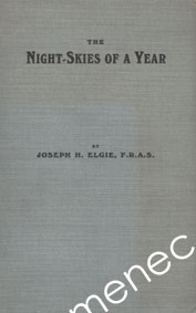 Elgie, Joseph H. - Night-Skies of a Year