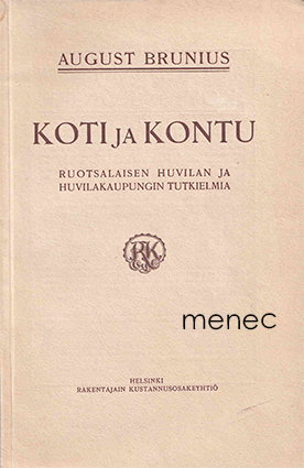 Brunius, August - Koti ja kontu