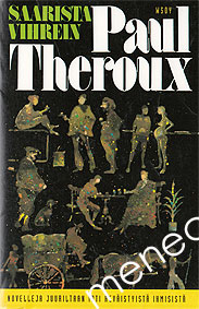 Theroux, Paul - Saarista vihrein