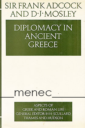 Adcock, Frank & Mosley, D. J. - Diplomacy in Ancient Greece