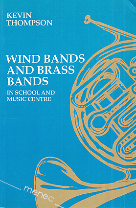 Thompson, Kevin - Wind Bands and Brass Bands