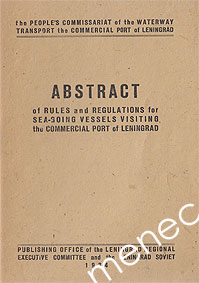 Abstract of Rules and Regulations for Sea-going Vessels Visting the Commercial Port of Leningrad