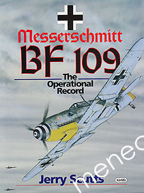 Scutts, Jerry - Messerschmitt. The Operational Record