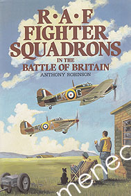 Robinson, Anthony - RAF Fighter Squadrons in the Battle of Britain
