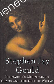 Gould, Stephen Jay - Leonardo's Mountain of Clams and the Diet of Worms