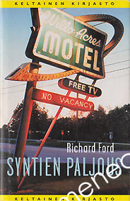 Ford, Richard - Syntien paljous