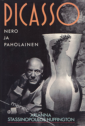 Huffington, Arianna Stassinopoulos - Picasso