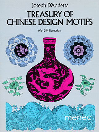 D'Addetta, Joseph - Treasury of Chinese Design Motifs