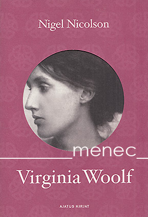 Nicolson, Nigel - Virginia Woolf