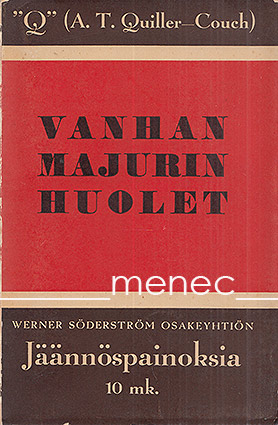 Quiller-Couch, A. T. - Vanhan majurin huolet