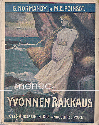 Normandy, G. & Poinsot, M. E. - Yvonnen rakkaus