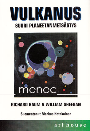Baum, Richard & Sheehan, William - Vulkanus. Suuri Planeetanmetsästys