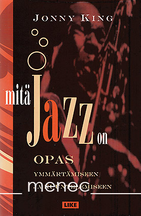 King, Jonny - Mitä jazz on