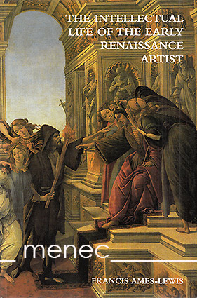 Ames-Lewis, Francis - Intellectual Life of the Renaissance Artist