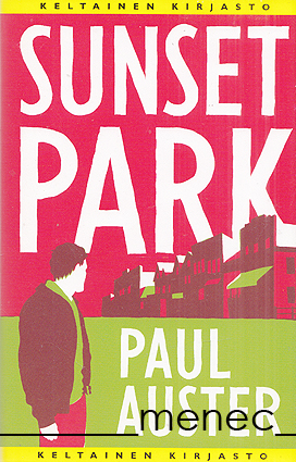 Auster, Paul - Sunset Park