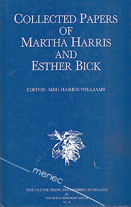 Collected Papers of Martha Harris and Esther Bick