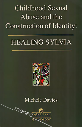 Davies, Michele - Childhood Sexual Abuse and the Construction of Identity