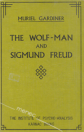 Gardiner, Muriel - Wolf-Man and Sigmund Freud